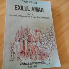 FILON VERCA--EXILUL AMAR - VOL. 2 - LEGIONARI - Istorie