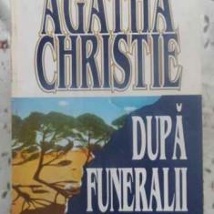 Dupa Funeralii - Agatha Christie ,411836