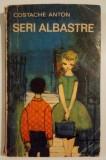 Costache Anton - Seri albastre - Vol II