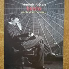Vladimir Pistalo - Tesla portret intre masti