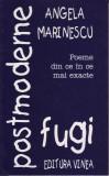 Angela Marinescu, Fugi postmoderne