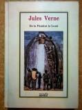 Jules Verne – De la pamant la luna {Col. Adevarul}