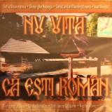 Nu Uita Ca Esti Roman (Sofia Vicoveanca, Ioan Bocsa) (1 CD sigilat), roton