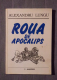 Alexandru Lungu - Roua de apocalips