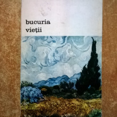 Irving Stone – Bucuria vietii {Col. Biblioteca de arta} - Roman