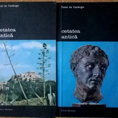 Fustel de Coulanges – Cetatea antica {2 volume}