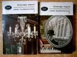 Thomas Mann – Casa Buddenbrook {2 volume}