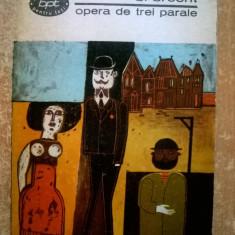 Bertolt Brecht – Opera de trei parale {Teatru} - Carte Teatru