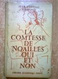 Jean Cocteau - La comtesse de Noailles oui et non