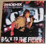 CD Phoenix & Mony Bordeianu ‎– Back To The Future ,2009,original,nou, sau schimb