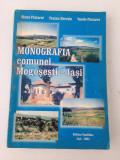 Monografia comunei Mogosesti-Iasi/Elena Fluturel s.a/ 2005