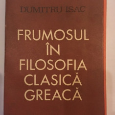 Dumitru Isac, Frumosul in filosofia clasica greaca