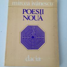 Poesii noua/Mircea Ivanescu/carte poezii/1982 - Carte poezie