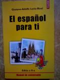 Gustavo-Adolfo Loria-Rivel - El espanol para ti