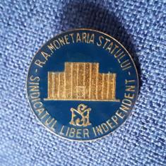 Insigna Monetaria Statului - Sindicatul liber independent