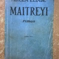 Mircea Eliade - Maitreyi {1946} - Carte veche