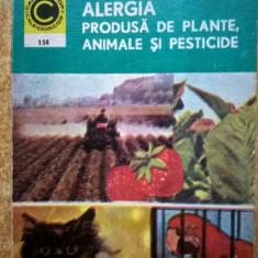Alergia produsa de plante, animale si pesticide {Col. Caleidoscop}