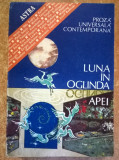 Luna in oglinda apei Proza universala contemporana