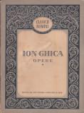 ION GHICA - OPERE VOL 1