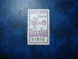 TIMBRU FISCAL LOCAL SIBIU 1930 - CAMERA DE COMERT - 15 LEI - FARA GUMA - RAR