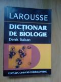 e3 Dictionar De Biologie Larousse - Denis Buican