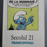 Francofonii Secolul 21 bilingva romana - franceza