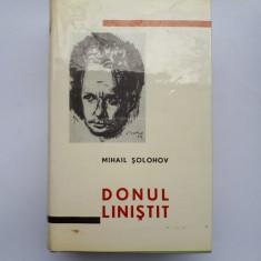 DONUL LINISTIT = MIHAIL SOLOHOV = AN 1963 = EDITIE INTR-UN VOLUM - Roman