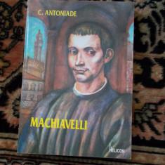 C. Antoniade - Machiavelli