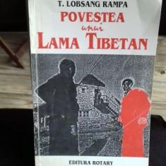 POVESTEA UNUI LAMA TIBETAN - T. LOBSANG RAMPA