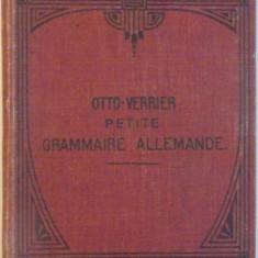 OTTO-VERRIER, PETITE GRAMMAIRE ALLEMANDE, 1911 - Carte in alte limbi straine