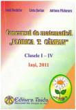 """Concursul de matematica """"Florica T. Campan"""" clasele I - IV 2011 - Autor(i): Doina Nechifor, Liviu Stefan, Adriana Paduraru"""