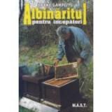 F. Lampeitl - Albinaritul pentru incepatori