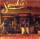 SMOKIE - WILD HORSES: THE NASHVILLE ALBUM, 1998