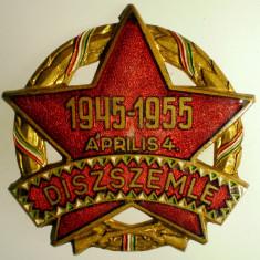 I.303 UNGARIA INSIGNA MILITARA PARADA DISZSZEMLE 1945 1955 42mm email, Europa