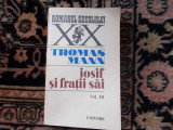 Thomas Mann - Iofsif si fratii sai - vol 3