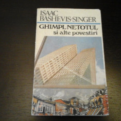 Ghimpl-Netotul si alte pov. -I. Bashevis-Singer, Cartea Romaneasca, 1990, 288 p - Nuvela