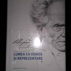 Schopenhauer – Lumea ca vointa si reprezentare  (2 vol.)