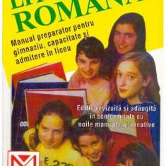 Literatura romana - Manual preparator pentru gimnaziu, capacitate si admitere in liceu - Culegere Romana