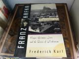 Franz Kafka -  frederick karl