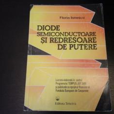 Diode semiconductoare si redresoare de putere - F. Ionescu,Tehnica,1995, 262 p