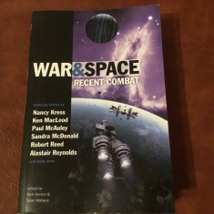 Carte L Engleza - War & Space / recent combat edited R Hoton si S Wallace 382pag - Carte in engleza
