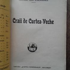 Mateiu CARAGIALE - CRAII DE CURTEA-VECHE, ED.PRINCEPS, 1929