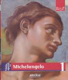 CRISPINO ENRICA - VIATA SI OPERA LUI MICHELANGELO