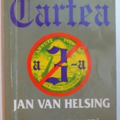 CARTEA A 3 A, A TREIA PLANETA, AL TREILEA RAZBOI, AL TREILEA MILENIU de JAN VAN HELSING - Carte Istorie