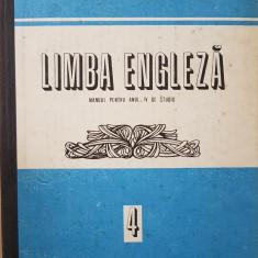 LIMBA ENGLEZA MANUAL PENTRU ANUL IV DE STUDIU - Bunaciu, Galateanu-Farnoaga - Curs Limba Engleza