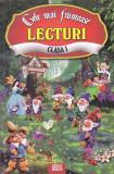 AL. ANDREI - CELE MAI FRUMOASE LECTURI CLASA I ( ANTOLOGIE DE TEXTE LITERARE )