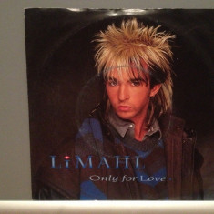 LIMAHL - ONLY FOR LOVE/OVER THE TOP (1984/EMI/RFG) - Vinil Single pe '7/NM - Muzica Pop emi records