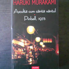 HARUKI MURAKAMI - ASCULTA CUM CANTA VANTUL * PINBALL, 1973