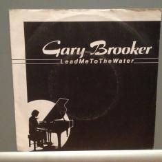 GARY BROOKER - LEAD ME TO THE.../BADLANDS(1982/LINE/RFG) - Vinil Single pe '7/NM, Epic rec