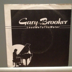 GARY BROOKER - LEAD ME TO THE.../BADLANDS(1982/LINE/RFG) - Vinil Single pe '7/NM - Muzica Rock Epic rec